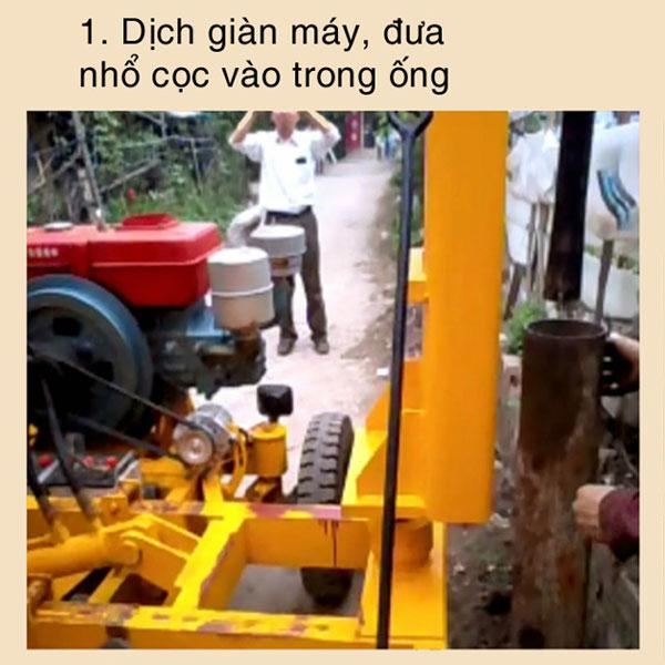 B1 : dịch giàn máy đưa nhổ cọc vào trong ống